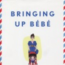 Reading: Bringing Up Bébé