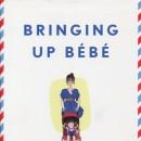 Reading: Bringing Up Bébé